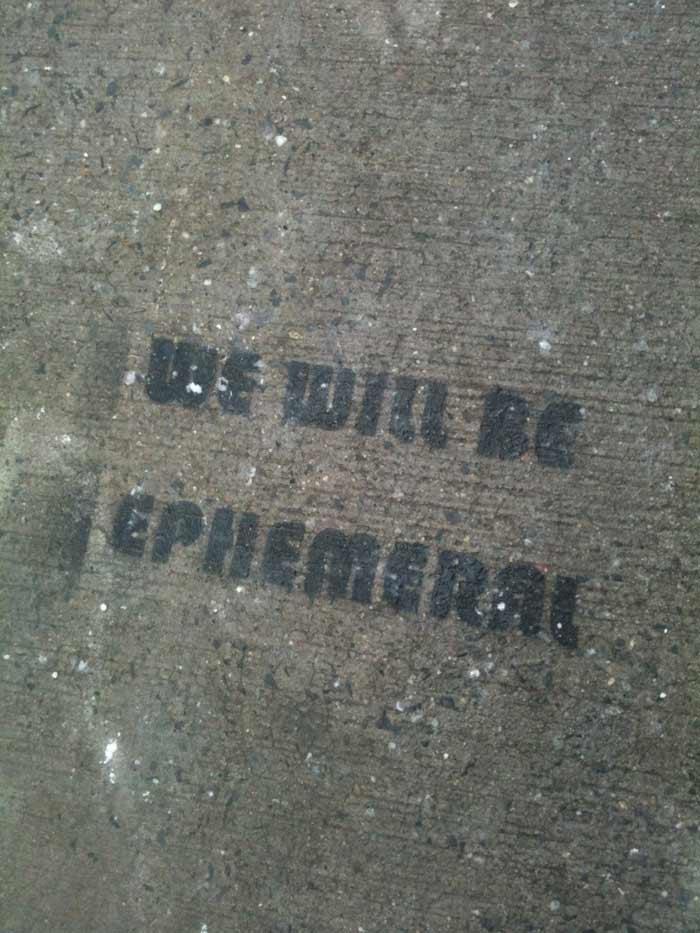 WeWillBeEphemeral